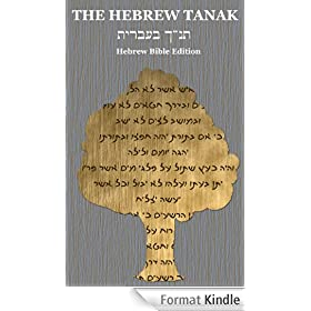 The Hebrew Tanak: Hebrew Bible Edition (English Edition)