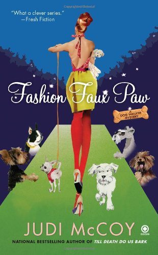 Fashion Faux Paw: A Dog Walker Mystery (Dog Walker Mysteries (Paperback))