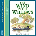 The Wind in the Willows (       UNABRIDGED) by Kenneth Grahame Narrated by Richard Briers