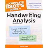 The Complete Idiot's Guide to Handwriting Analysis (Complete Idiot's Guide)by Sheila Lowe