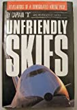 Unfriendly Skies