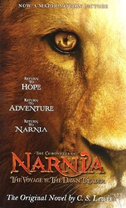 The Chronicles of Narnia 5. The Voyage of the Dawn Treader. Film Tie-In