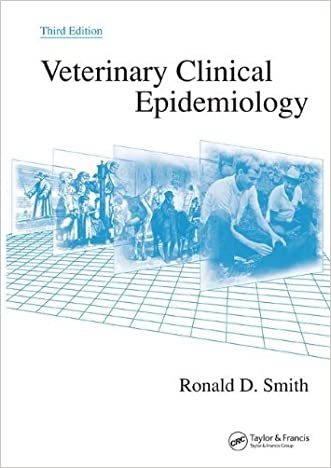 By Ronald D. Smith - Veterinary Clinical Epidemiology, Third Edition: 3rd (third) Edition