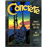 Concrete: The Complete Short Stories, 1986-1989 (Concrete Complete Short Stories 1986-1989) ~ Dark Horse Comics