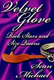 img - for Rock Stars and Size Queens, a Velvet Glove story book / textbook / text book