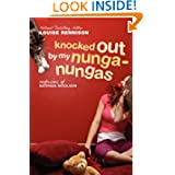 Knocked Out by My Nunga-Nungas: Further, Further Confessions of Georgia Nicolson (Confessions of Georgia Nicolson...