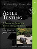 Image of Agile Testing: A Practical Guide for Testers and Agile Teams