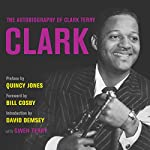 Clark: The Autobiography of Clark Terry | Clark Terry