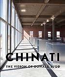 サムネイル:ドナルド・ジャッドのチナティ財団を特集した書籍『Chinati: The Vision of Donald Judd』