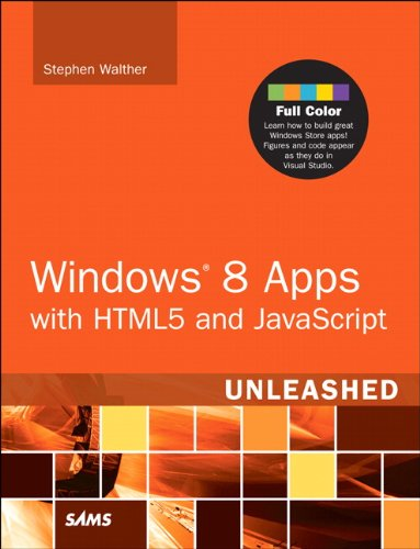 Windows 8 Apps with HTML5 and JavaScript Unleashed 0672336057 pdf