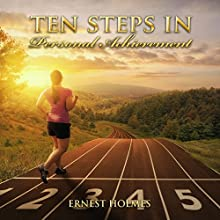Ten Steps in Personal Achievement Audiobook by Ernest Holmes Narrated by Jim Wentland