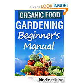 Organic Gardening Beginner's Manual