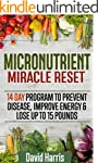 Micronutrient Miracle Reset: 14 Day P...