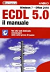 ECDL 5.0. Il manuale. Windows 7 Offic...