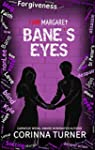 Bane's Eyes (I Am Margaret Book 4)