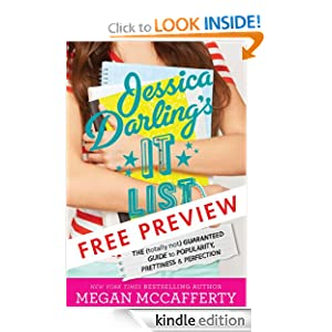 Jessica Darling's It List #1 - FREE PREVIEW EDITION (The First 7 Chapters): The (Totally Not) Guaranteed Guide...