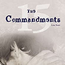 The Fifteen Commandments: A Novel (       UNABRIDGED) by Lisa Starr Narrated by Anthony Allen