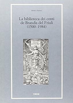 Cover La biblioteca dei conti De Brandis (1500-1984)