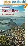 Brasilien: Ein L�nderportr�t (L�nderp...