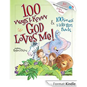 100 Ways to Know God Loves Me, 100 Songs to Love Him Back (English Edition)