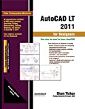 img - for AutoCAD LT 2011 for Designers book / textbook / text book