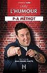 Faire l'humour avec P-A M�THOT par Dub�