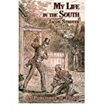 img - for By Jacob Stroyer My Life in the South (Enlarged) [Paperback] book / textbook / text book