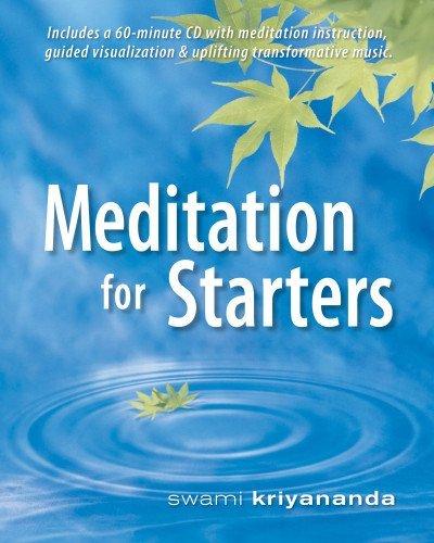 Meditation for Starters, by Swami Kriyananda