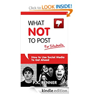 What Not To Post For Students eBook P Renner