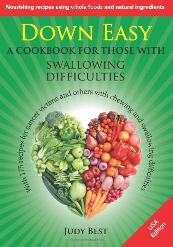 Down Easy: A cookbook for those with swallowing difficulties