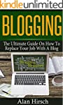 Blogging: The Ultimate Guide On How T...
