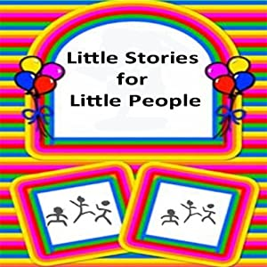 Little Stories for Little People Audiobook