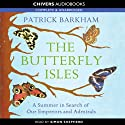 The Butterfly Isles (       UNABRIDGED) by Patrick Barkham Narrated by Simon Shepherd