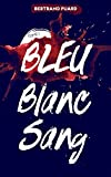 "Afficher ""Bleu blanc sang n° 1 Bleu"""