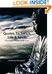 Quotes To Enrich Life & Spirit - From...