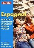 echange, troc Guide Berlitz - Guide de conservation et lexique pour le voyage : Espagnol