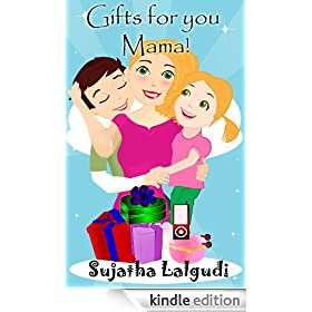 Gifts for you, Mama! - An Illustrated Mother's Day book for children