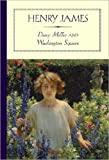 Image of Daisy Miller and Washington Square (Annotated) (Literary Classics Collection Book 95)