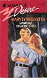 Marriage Diamond Style (Harlequin Desire) (0373056796) by Mary Lynn Baxter