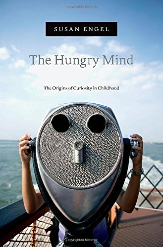 The Hungry Mind: The Origins of Curiosity in Childhood