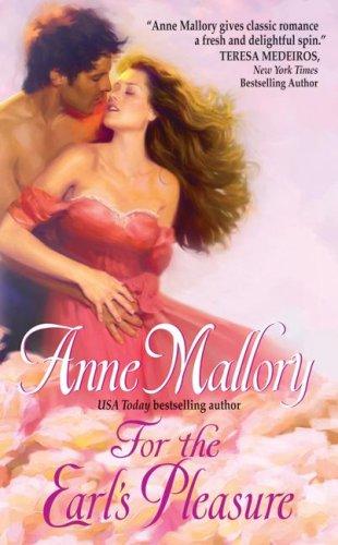 For the Earl's Pleasure, Anne Mallory