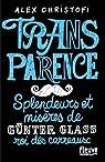 Transparence : splendeurs et misères de Günter Glass, roi des carreaux par Christofi