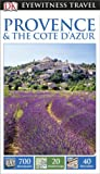 Collectif DK Eyewitness Travel Guide: Provence & The Cote d'Azur