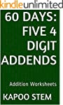 60 Addition Worksheets with Five 4-Di...