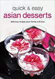 Quick & Easy Asian Desserts (Learn to Cook Series)