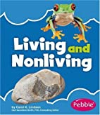 Living and Nonliving (Nature Basics) by…