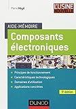 Aide-mémoire Composants électroniques - 5e édition
