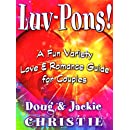 Luv-Pons: A Fun Variety Love & Romance Guide for Couples