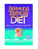 img - for The Bermuda Triangle Diet book / textbook / text book