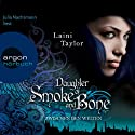 Daughter of Smoke and Bone: Zwischen den Welten Audiobook by Laini Taylor Narrated by Julia Nachtmann